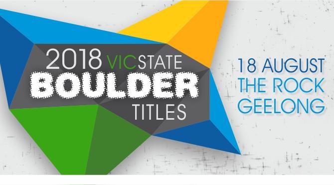 2018 Victorian State Boulder Titles